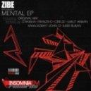 Zibe - Mental (Kaan Koray Remix)