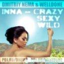 Inna - Sexy Wild (Dj Dmitriy Nema & Welldone Summer Remix)