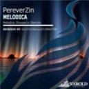 PereverZin - Melodica (Max Inspire remix)