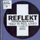 Reflekt feat. Delline Bass - Need To Feel Loved (Thrillseekers Mix)