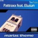 Pattraxx feat. Elusun - Marias Theme (Original Dream Mix)