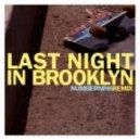 Innerpartysystem - Last Night In Brooklyn (NumberNin6 Remix)
