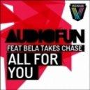 AudioFun  - All For You (D.O.D Remix)