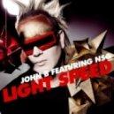 JOHN B feat NSG - Light Speed (Terravita remix)