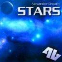 Alexander Dream - Reflection Star (Original Mix)