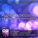 Audien & DeColita - Behind Our Thoughts (Cordonnier Remix)