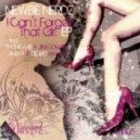 Newbie Nerdz - I Cant Forget That Girl (Aney F Remix)