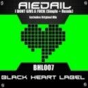 Aiedail - I Dont Give A Fuck (Original Mix)