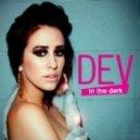Dev - Dancing In The Dark (Dj Amor Remix)