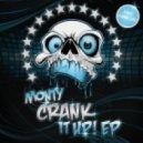 Monty - Crank it Up! (Original Mix)