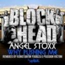 Angel Stoxx - Why Pushing Me (Dub Mix)