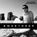 Antonio Avanzato - Sweet Deep #006