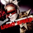 John B  - Light Speed (feat. NSG - Hectix Remix)
