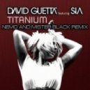 David Guetta ft. Sia - Titanium (Nemo & Mister Black Remix)