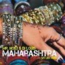 Mr. Noi53 & DJ Louis - Maharashtra (Club Mix)