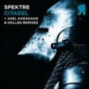Spektre - Citadel (Axel Karakasis Remix)