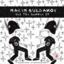 Maxim Buldakov - A Year Later (Original Mix)