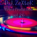 D.J. ZeXtoR - House Production vol. 26