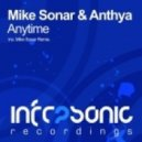 Mike Sonar & Anthya - Anytime (Mike Sonar Remix)