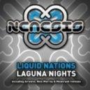 Liquid Nations - Laguna Nights (Moonrush remix)