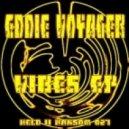 Eddie Voyager -  Vibes Up