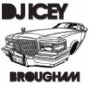 DJ Icey - Brougham (Original Mix)