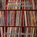 Mark Ronson - Record Collection (Bobalino's If The Plumps Still Made Breaks Remould)
