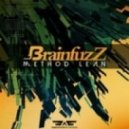 Brainfuzz - Method Lean (Original Mix)