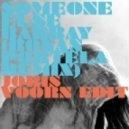 Someone Else - Barbay (Ronan Portela Remix)