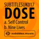 Dose - Self Control