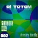 El Totem - Melodic Box 002(Ready Radio)