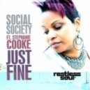 Social Society feat. Stephanie Cooke - Just Fine (Original Mix)