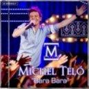 MICHEL TELO - Bara Bara Bere Bere (A Class Floor Mix)
