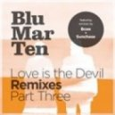 Blu Mar Ten  - Blind Soul (feat. Stray - Bcee Remix)