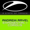 Andrew Rayel - Exponential (Original Mix)