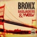 Bassjackers & Yves V - Bronx (Original Mix)