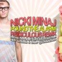 Nicki Minaj  - Pound The Alarm (Reidiculous Remix)