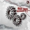 Red Tape - Monophonic (Original Mix)