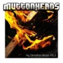 Muttonheads - Mother Is Jealous (Original Mix)