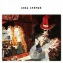 Chez Carmen - Straight Away (David.H Rework)