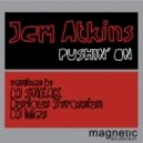 Jem Atkins - Pushin On (Darius Syrossian Mix)