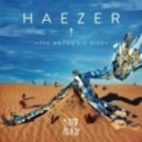 Haezer  - Fire Walk With Me (Original MIx)