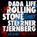 Dada Life  - Rolling Stones T-Shirt (Steerner & Tjernbergs Arena Remix)