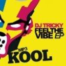 DJ Tricky - Jog On