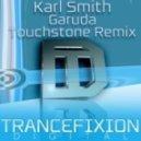 Karl Smith - Garuda (Touchstone Remix)