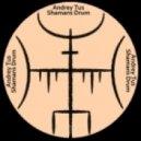 AndreyTus - Shamans Drum vol.24