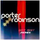 Porter Robinson - Language (Hot Shit! Bootleg)