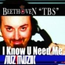 Beethoven TBS - I know u need me (Italian House Mafia Vibe Mix)