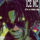 Ice MC - Its A Rainy Day (Davis Grand & Fernando 2k12 Club Mix)