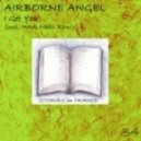 Airborne Angel - I Get You (Mark Nails Remix)